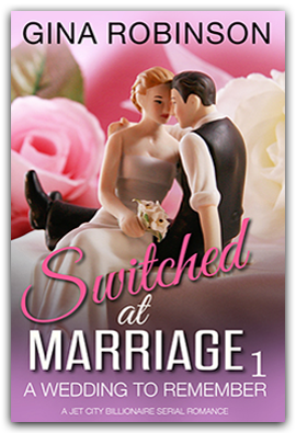 A Wedding to Remember  - Book 1 of the Switched at Marriage serial romance