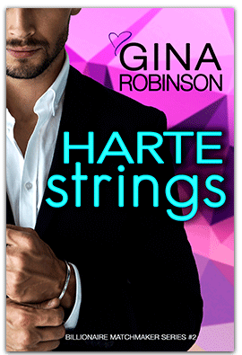 Harte Strings - Billionaire Matchmaker Series book 2