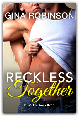 Reckless Together  - Book 3 of the Reckless Series college romance