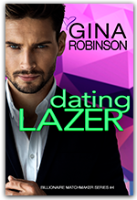 Dating Lazer - Book 4 of the Billionaire Matchmaker series