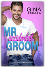 Mr. Accidental Groom - Book 4 of the Jet City Matchmaker series