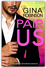 Pair Us - Book 3 of the Billionaire Matchmaker series